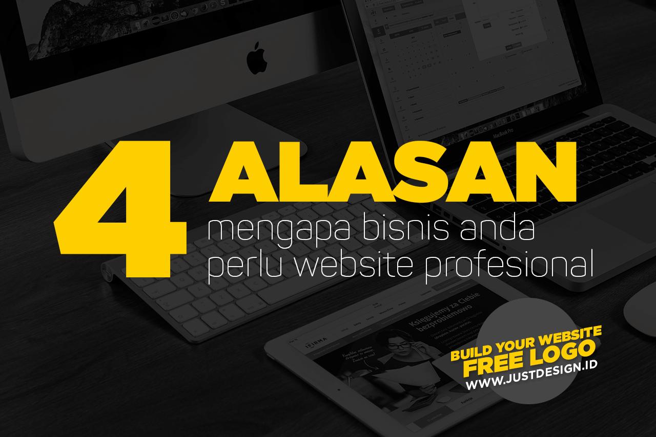 4 Alasan Mengapa Bisnis Anda perlu Website Profesional
